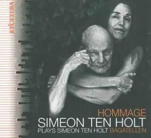 Simeon Ten Holt: Hommage