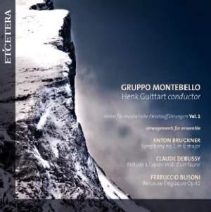 Bruckner, Debussy & Busoni: Arrangements for Ensemble