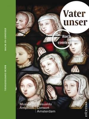 JS Bach: Vater Unser