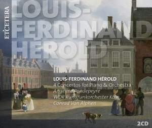 Louis-Ferdinand Hérold: Four Concertos for Piano & Orchestra