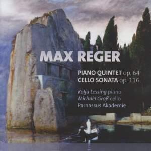 Max Reger: Piano Quintet & Cello Sonata