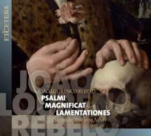 Rebelo: Psalmi, Magnificat & Lamentationes
