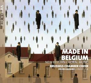 Made in Belgium - New Belgian Choral Music