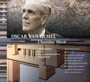 Oscar Van Hemel: Chamber Music
