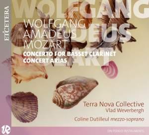 Mozart: Clarinet Concerto & Concert Arias