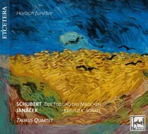 Schubert: Death and The Maiden & Janacek: Kreutzer Sonata