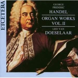 Handel: Organ Works Vol. 2