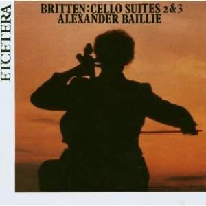 Britten: Cello Suites Nos. 2 & 3