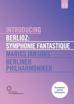 Introducing Berlioz Symphonie Fantastique