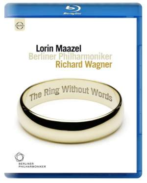 Lorin Maazel conducts Wagner: The Ring Without Words