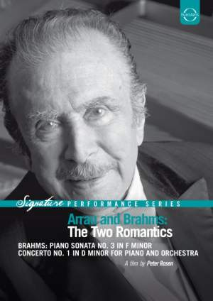 Arrau and Brahms: The Two Romantics