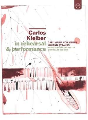 Carlos Kleiber - In Rehearsal & Performance