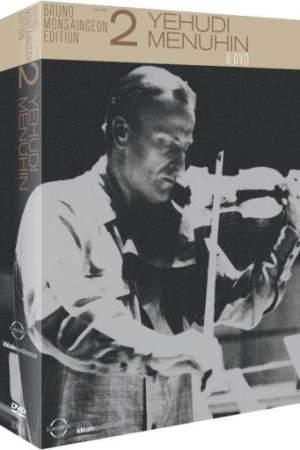 The Bruno Monsaingeon Edition Vol. 2: Yehudi Menuhin