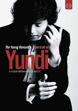 The Young Romantic - A Portrait of Yundi