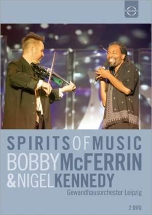 Spirits of Music: Bobby McFerrin & Nigel Kennedy