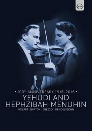 The Menuhin Century - Yehudi & Hephzibah Menuhin