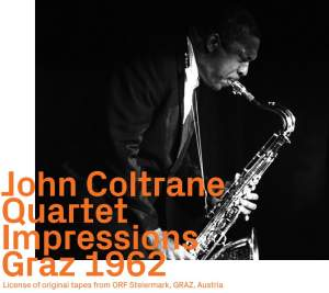 John Coltrane Quartet - Impressions Graz 1962 Product Image