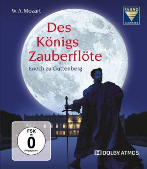 Mozart: Des Königs Zauberflöte ('The King's Magic Flute')