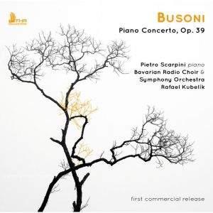 Busoni: Piano Concerto in C major, Op. 39