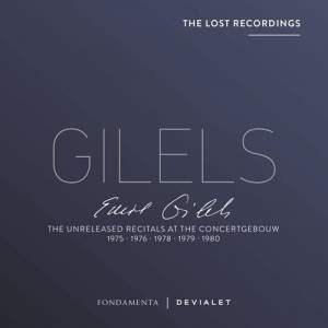 Emil Gilels: The Unreleased Recitals at the Concertgebouw