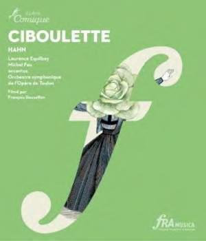 Hahn, R: Ciboulette