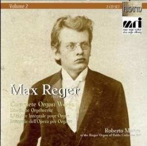 Reger: Complete Organ Works Vol. 2