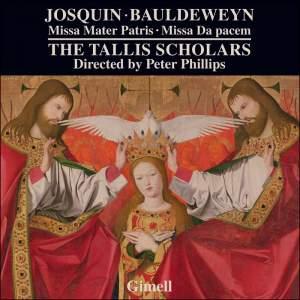 Josquin des Prés: Missa mater Patris & Noel Bauldeweyn: Missa Da pacem Product Image
