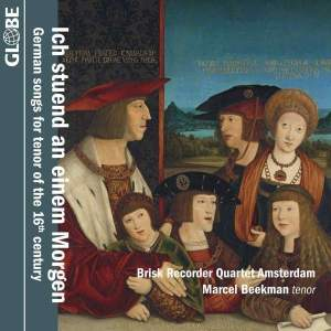Ich stuend an einem Morgen - German songs for tenor of the 16th century Product Image