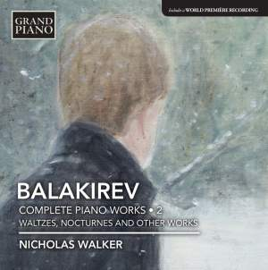 Balakirev: Complete Piano Works, Vol. 2
