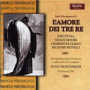 Montemezzi: L'Amore Dei Tre Re