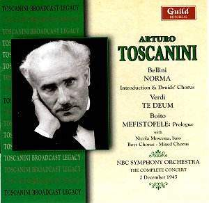 Toscanini conducts Bellini, Verdi and Boito