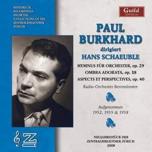 Paul Burkhard conducts Hans Schaeuble
