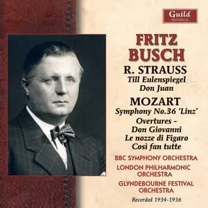 Fritz Busch conducts Mozart & Strauss