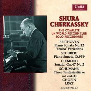 Shura Cherkassky: The Complete UK World Record Club Solo Recordings