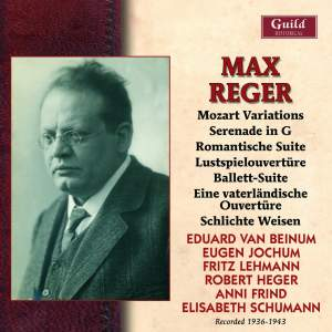Max Reger: Historical Recordings 1936 - 1943