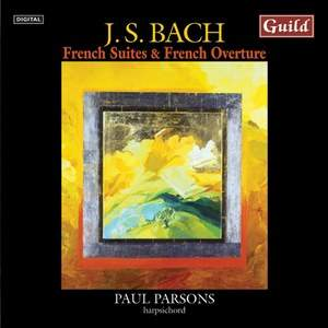 JS Bach: French Suites & French Overture