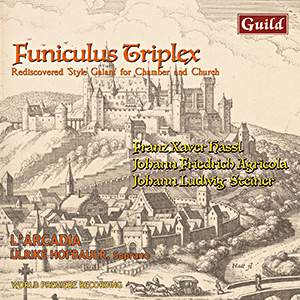 Funiculus Triplex - Rediscovered 'Style Galant' for Chamber and Church