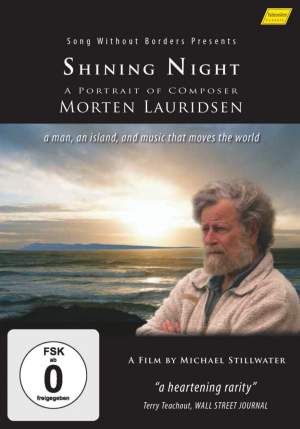 Shining Night: A Portrait of Composer Morten Lauridsen