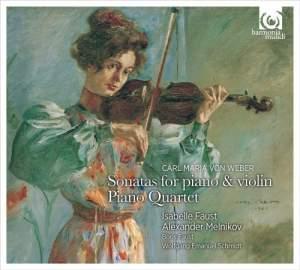 Weber: Violin Sonatas & Piano Quartet