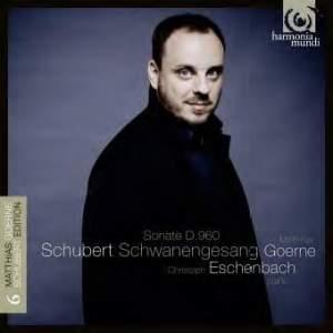 Schubert Lieder Volume 6: Schwanengesang & Sonata D960