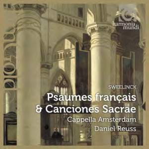 Sweelinck: French Psalms & Canciones Sacrae