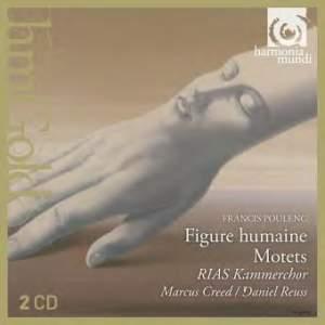 Poulenc: Figure humaine & Motets