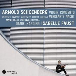 Schoenberg: Violin Concerto & Verklärte Nacht