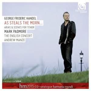 Handel: As Steals the Morn