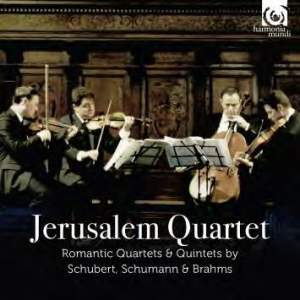 Jerusalem Quartet: Romantic Quartets & Quintets by Schubert, Schumann & Brahms