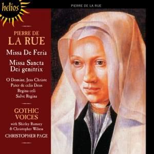 Pierre de la Rue: Missa de Feria & Missa Sancta Dei Genitrix
