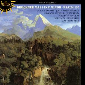 Bruckner: Mass in F minor & Psalm 150
