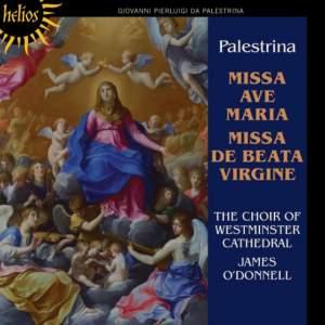 Palestrina: Missa De beata virgine & Missa Ave Maria