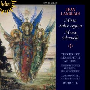 Langlais: Missa Salve regina & Messe solennelle