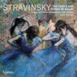 Stravinsky - The Fairy's Kiss & Scènes de ballet